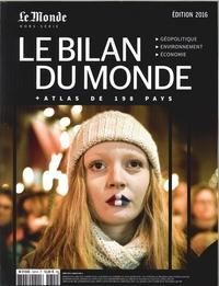 LE BILAN DU MONDE ED.2016 + L'ATLAS DE 198 PAYS