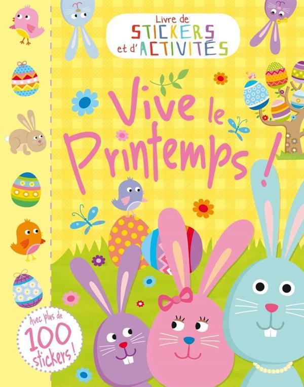 VIVE LE PRINTEMPS ! (COLL. STICKERS ET ACTIVITES)