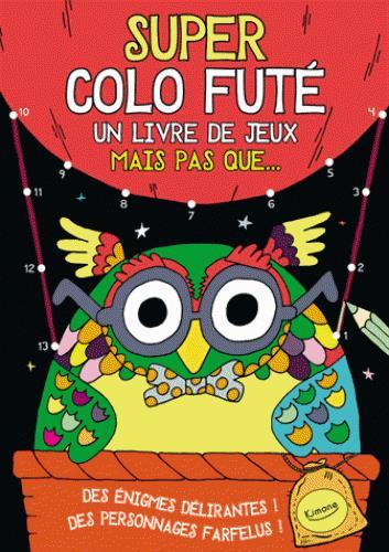SUPER COLO FUTE (COLL. COLORIAGE)