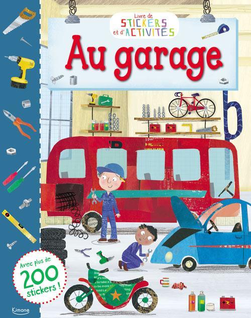 LE GARAGE (COLL. STICKERS ET ACTIVITES)