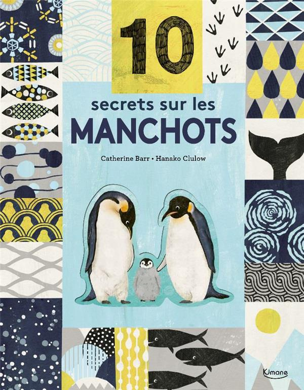 10 SECRETS SUR LES MANCHOTS