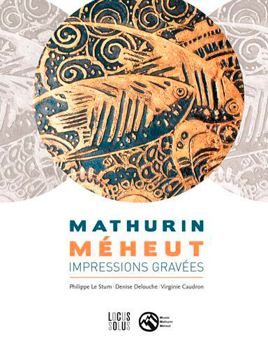 MATHURIN MEHEUT. IMPRESSIONS GRAVEES