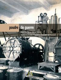 POUDRE DE GUERRE. PONT-DE-BUIS 1914-1918