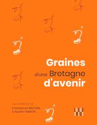 GRAINES D'UNE BRETAGNE D'AVENIR