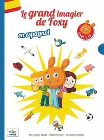 LE GRAND IMAGIER DE FOXY EN ESPAGNOL