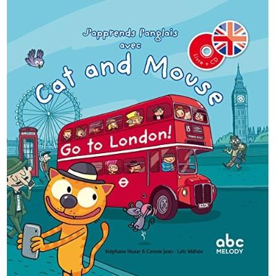 J'APPRENDS L'ANGLAIS AVEC CAT AND MOUSE - GO TO LONDON !