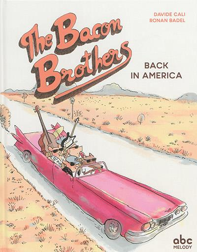 THE BACON BROTHERS - BACK IN AMERICA