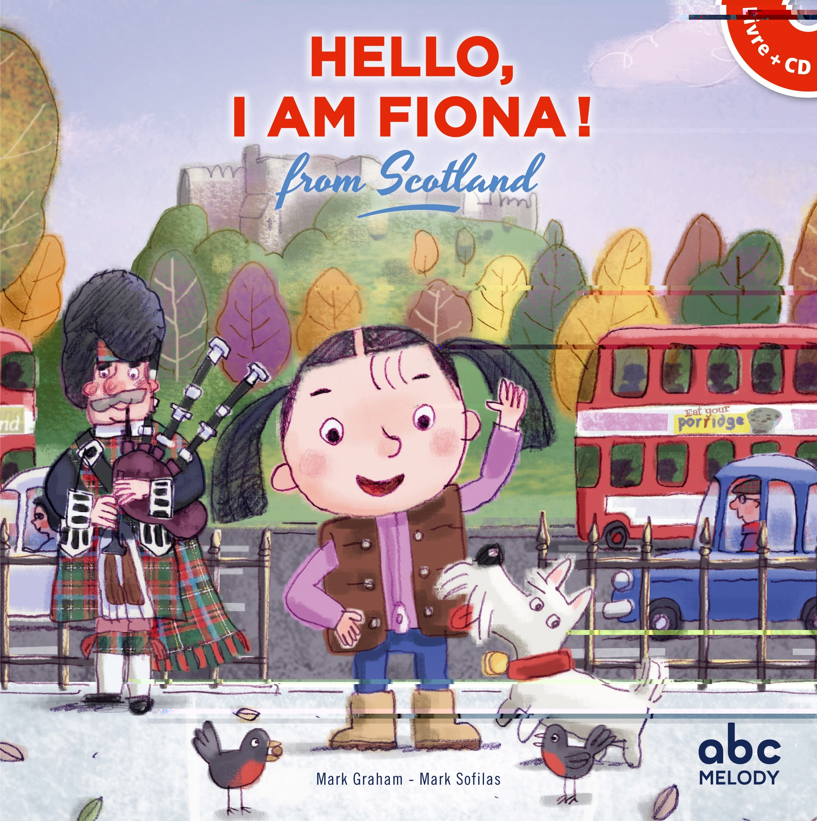 HELLO, I AM FIONA FROM SCOTLAND - LIVRE-CD - NOUVELLE EDITION