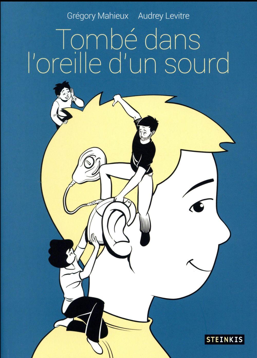 TOMBE DANS L'OREILLE D'UN SOURD