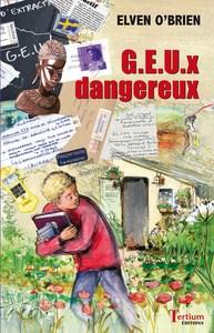 G.E.U.X DANGEREUX