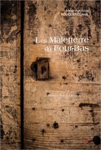 LES MALETERRE DU FOUR-BAS - TOME 1