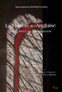 LA MAISON DE L ANGLAISE LADY JOYCE DE TRUMPINGTON - TOME 2