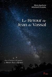 LE RETOUR DE JEAN DE VASSAL - TOME 3
