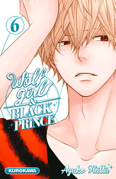 WOLF GIRL & BLACK PRINCE - TOME 6