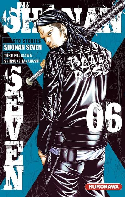 SHONAN SEVEN - TOME 6