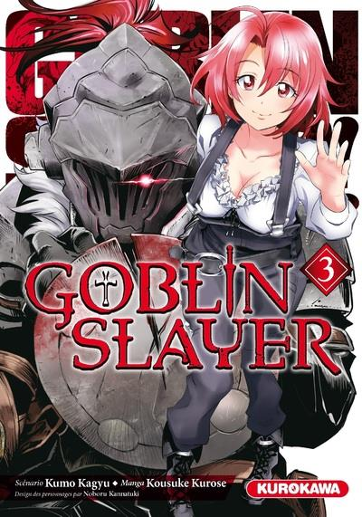 GOBLIN SLAYER - TOME 3 - VOL3