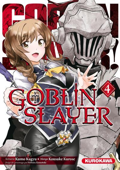 GOBLIN SLAYER - TOME 4 - VOL04