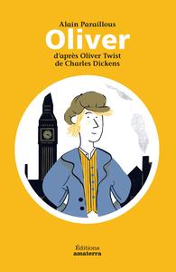 OLIVER D'APRES OLIVER TWIST DE CHARLES DICKENS
