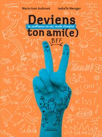 DEVIENS TON AMI (E)