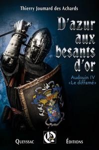 D'AZUR AUX BESANTS D'OR  AUDOIN LE DIFFAME