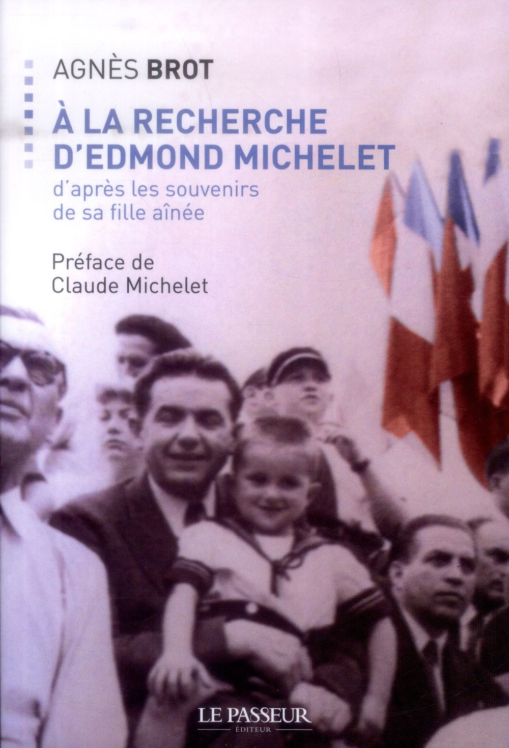 A LA RECHERCHE D'EDMOND MICHELET