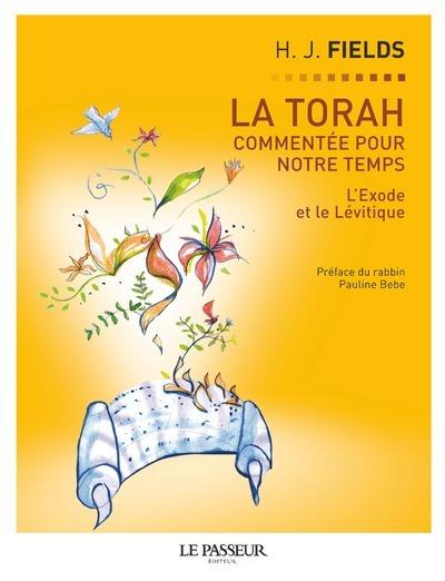 LA TORAH COMMENTEE POUR NOTRE TEMPS - TOME 2 L'EXODE ET LE LEVITIQUE