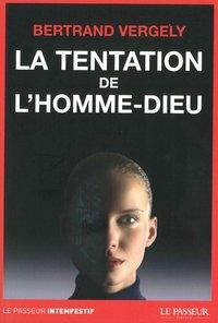 LA TENTATION DE L'HOMME-DIEU