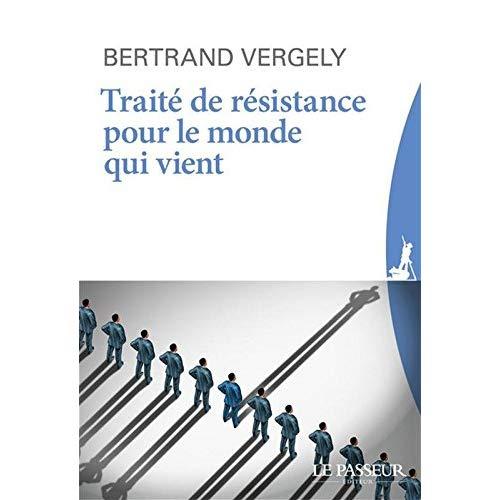 TRAITE DE RESISTANCE POUR LE MONDE QUI VIENT