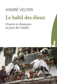 LE BABIL DES DIEUX