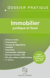 IMMOBILIER - JURIDIQUE ET FISCAL