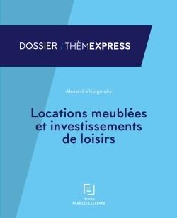 LOCATIONS MEUBLEES ET INVESTISSEMENTS DE LOISIRS