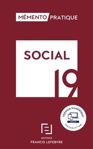 MEMENTO SOCIAL 2019 - TOUTE LA REGLEMENTATION SOCIALE APPLICABLE POUR 2019