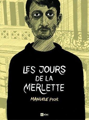 JOURS DE LA MERLETTE (LES)