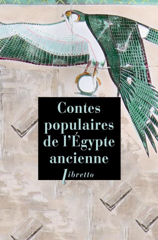 LES CONTES POPULAIRES DE L EGYPTE ANCIENNE