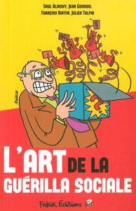 ART DE LA GUERILLA SOCIALE (L')