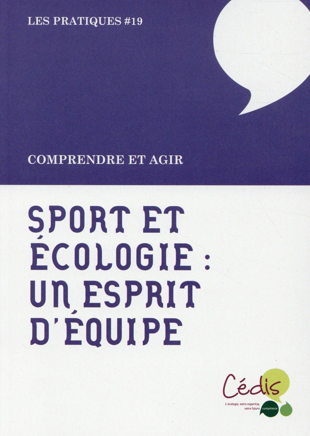 SPORT ET ECOLOGIE, L'ESPRIT D'EQUIPE