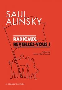 RADICAUX, REVEILLEZ-VOUS !