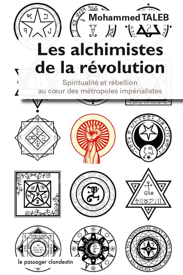 LES ALCHIMISTES DE LA REVOLUTION