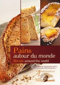 PAINS AUTOUR DU MONDE (FRANCAIS - ANGLAIS)