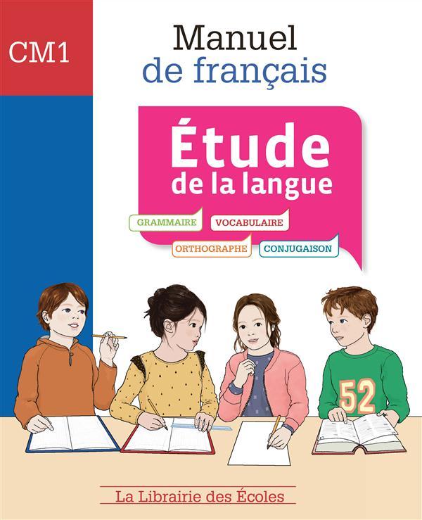 MANUEL DE FRANCAIS ETUDE DE LA LANGUE CM1