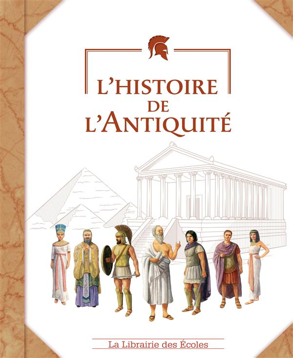 HISTOIRE DE L'ANTIQUITE (L)