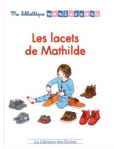 LACETS DE MATHILDE (LES)