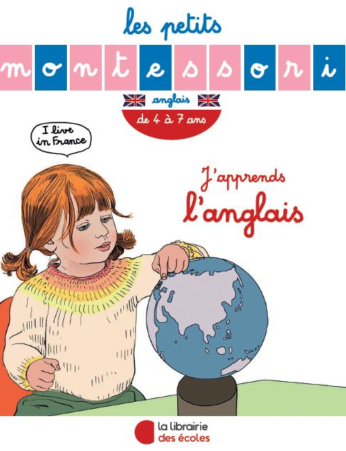 PETITS MONTESSORI J'APPRENDS L'ANGLAIS TOME 2 (LES)