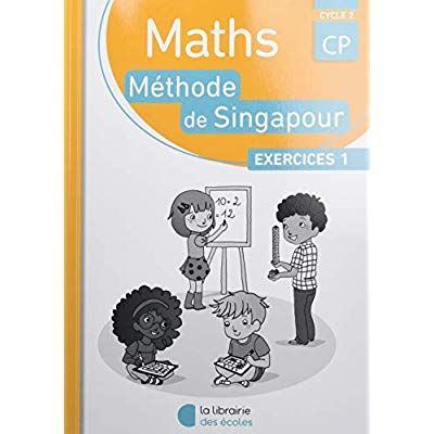 PACK 10 EX SINAGPOUR MATHS 2016 CP EXERCICES 1