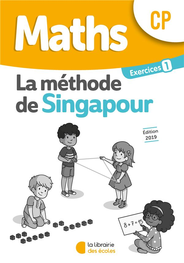 2019 PACK 10 EX SINGAPOUR MATHS CP EXERCICES 1
