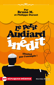 LE PETIT AUDIARD INEDIT