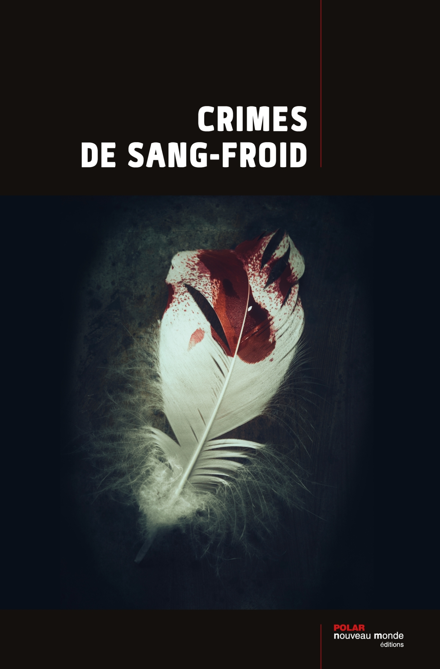 CRIMES DE SANG FROID