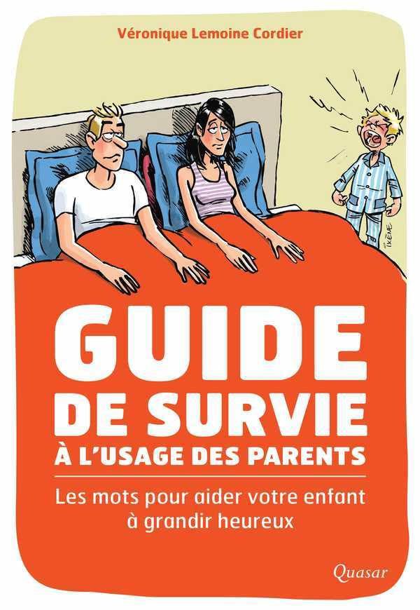 GUIDE DE SURVIE A L'USAGE DES PARENTS