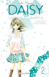 DAISY, LYCEENNES A FUKUSHIMA - TOME 2
