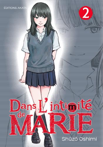 DANS L'INTIMITE DE MARIE - TOME 2